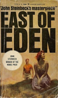 East of Eden by John Steinbeck--you can read anything he has written and not be disappointed