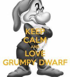 keep calm and love Grumpy Disney Nerd, Disney S, Grumpy Dwarf, Dwarf Costume, Snow White Seven Dwarfs, Warriors Shirt, 7 Dwarfs, Cartoon Sketches, Disney Coloring Pages