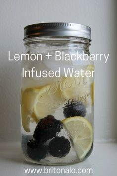 Lemon + Blackberry Infused Water www.britonalo.com
