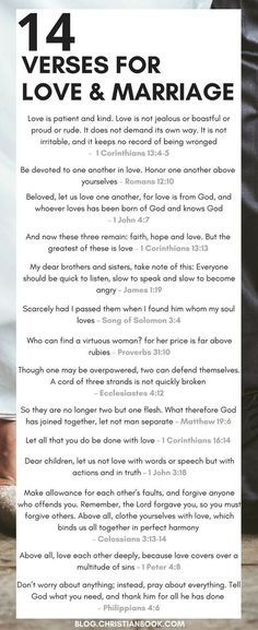 Wedding Quotes : Picture Description Whether you're recently engaged or soon to be celebrating a milestone wedding anniversary, here are some of the most valuable Bible verses about relationships, marriage and love. Relationship Verses, Bible Verses About Relationships, Marriage Bible Verses, Bible Verses About Love, Marriage Prayer, Godly Marriage, Marriage Tips, Love And Marriage, Poems About Marriage