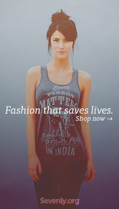 Where you live shouldn't determine IF you live. 7,000 babies are killed in India each year just because they're female. Take Action ► sevenly.org/...