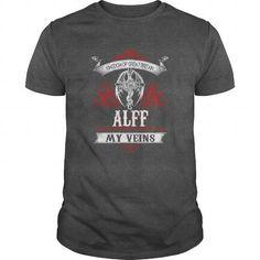 I Love  ALFF  Blood Runs Through My Veins (Dragon) - Last Name, Sub Name  Shirts & Tees #tee #tshirt #named tshirt #hobbie tshirts #alff