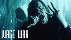Wage War for life.