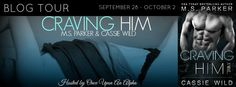 Renee Entress's Blog: [Blog Tour & Review] Craving Him by M.S. Parker & ...