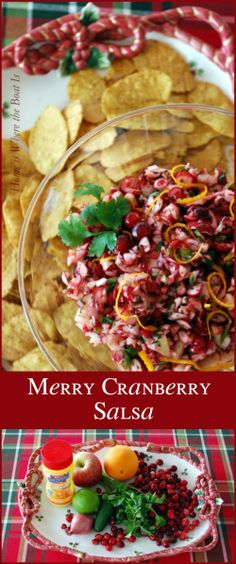 Merry Cranberry Salsa~ Light, flavorful and healthy  appetizer for the holidays that comes together in 10 minutes. http://homeiswheretheboatis.net/ #Christmasrecipe