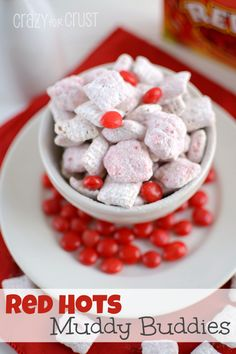 Red Hots Muddy Buddies- Ingredients  4 ounces vanilla flavored almond bark or candy melts   3 1/2 cups Chex cereal   1/3 cup Red Hots, crushed   1 teaspoon oil   1 cup powdered sugar