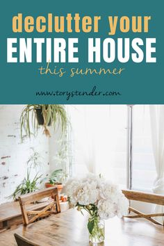 DECLUTTER YOUR ENTIRE HOUSE / Tory Stender  How to declutter your entire house this summer / Simple decluttering tips / Declutter and organize your home / Decluttering ideas summer / Decluttering hacks for people who struggle with mess #declutter #minimize #minimalism #decluttering #konmari #marikondo