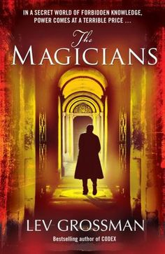 The Magicians- In a secret world of forbidden knowledge, power comes at a terrible price...Quentin Coldwater's life is changed forever by an apparently chance encounter: when he turns up for his entrance interview to Princeton he finds his interviewer dead - but a strange envelope bearing Quentin's name leads him down a very different path to any he'd ever imagined.