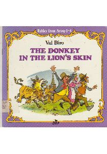 Biro, The Donkey in the Lion's Skin, character building, Aesop fables