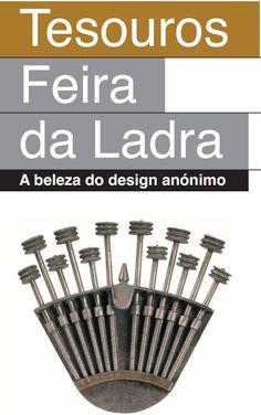 Exposição Tesouros da Feira da Ladra traz o MUDE ao Porto