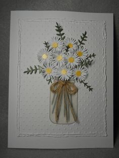 Mason jar of daisies daisy bouquet, country looking bouquet of daisies Any occasion card: Happy Birthday, thank you, get well, country wedding A redesign of my original daisy in mason jar, with more daisies Heavy white card stock Very dimensional Nine smaller daisies die cut in three