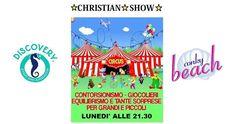 CHRISTIAN SHOW Conchiglia Beach - Tortoreto | Eventi Teramo #eventiteramo #eventabruzzo