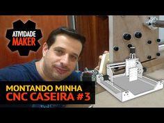 MONTANDO MINHA CNC CASEIRA | PROJETOS | ATIVIDADE MAKER - Construa o seu mundo você pode!