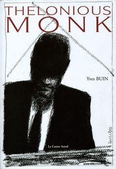 Couverture Livre Thelonious Monk de Yves Buin  Le Castor Astral 2002
