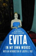 """""""In My Own Words: Evita"""" by Eva Peron.  Available in the Valencia West Campus Library."""