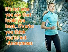 So true. I have never been able to consider myself an athelete, I didn't think I was worty. However, now, I am proud to say that I am a runner.  I am an athlete.  I am worthy.  It's about humble acknowledgement.