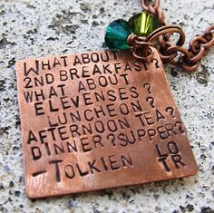 Lord of the Rings Quote - Lunch, Tea, Dinner, Supper - Hand Stamped Necklace. $20.00, via Etsy.