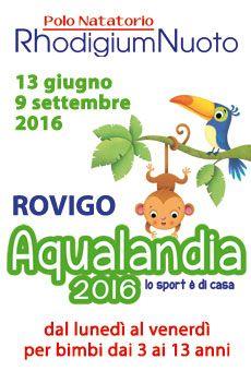 Aqualandia 2016 - lo sport è di casa. Tutti i tuoi eventi su ViaVaiNet, il portale degli eventi più consultato per il tempo libero nella provincia di Rovigo e nella Bassa Padovana