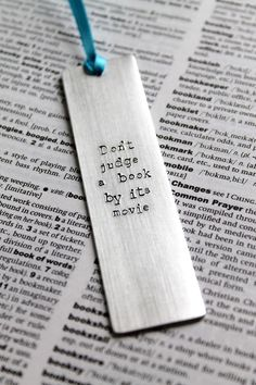 Don't Judge A Book By Its Movie - Metal Stamped Personalised Bookmark by Mauve Magpie. #giftsforteens #gift #teenagers