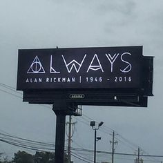 thelovelycaptainjaneway: Billboard in my hometown of Florence, SC honoring Alan Rickman << That is beautiful.