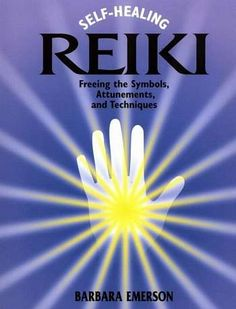 Self-Healing Reiki: Freeing the Symbols, Attunements, and Techniques Writing A Book Review, Seven Chakras, Reiki Chakra, Thing 1, Self Healing, Energy Level, Teacher Newsletter, Healer, Emerson