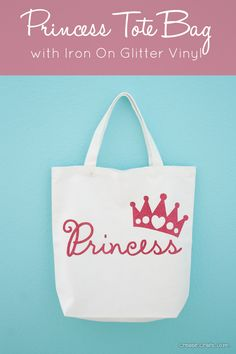 Princess Tote Bag with Cricut Iron On Glitter Vinyl. Fun school or library bag idea.