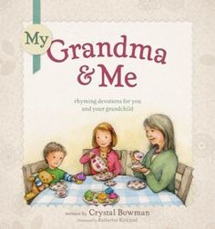 My-Grandma-and-Me-Rhyming-Devotions-for-You-and-Your-Grandchild