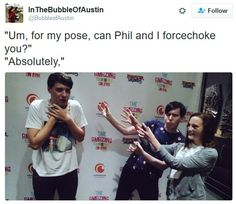 Love it!<<<Dan's being choked by his daddy Phil ;)