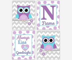 Baby Girl Nursery Art Purple Lavender Gray Always Kiss Me Owl Nursery Decor Baby Nursery Decor Personalize Name Art Girl Nursery Prints #606  **CUSTOMIZE COLORS TO MATCH YOUR DECOR  SET OF 4 UNFRAMED PRINTS These prints would make a great addition to any Baby Nursery - Childs Room or Playroom. They would also make for a great gift.  FRAMES ARE NOT INCLUDED  Colors - Backgrounds - Sayings/Quotes can be changed per your request. Just send a detailed message in the Note to Seller box upon c...