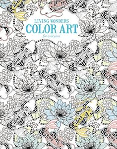 Wonders Color Art For Everyone Enjoy Creative Entertainment When You Projects Found In Living A Coloring Book