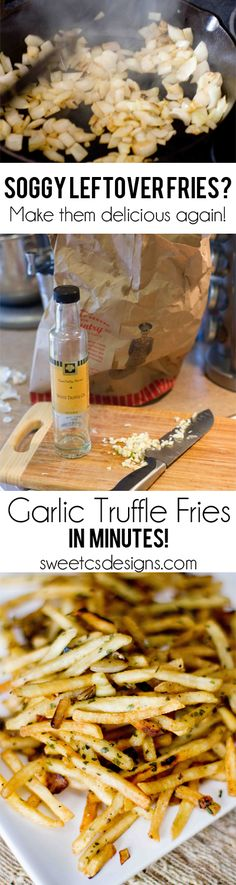 Crispy Garlic Truffle Fries- from soggy, limp leftover fries! Don't toss them- make them delicious again!