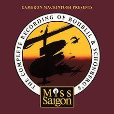 Alain Boublil - The Complete Recording Of Boubill & Schonberg: Miss Saigon