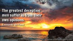 What are the most important things in your life? Are you suffering from any deceptions?