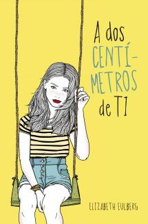Buy A dos centímetros de ti by Elizabeth Eulberg and Read this Book on Kobo's Free Apps. Discover Kobo's Vast Collection of Ebooks and Audiobooks Today - Over 4 Million Titles! Good Books, Books To Read, My Books, Love Book, This Book, Rainbow Rowell, Men Quotes, Book Lists, Book Lovers