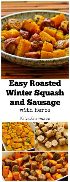 Roasted Winter Squash and Sausage with Herbs is a perfect family dinner for a fall or winter night, and this is seriously about as easy as it gets! [from KalynsKitchen.com]