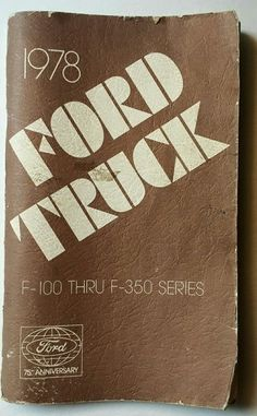 1978 FORD TRUCK OWNERS MANUAL F-100 THRU F-350 SERIES ORIGINAL RARE GLOVEBOX