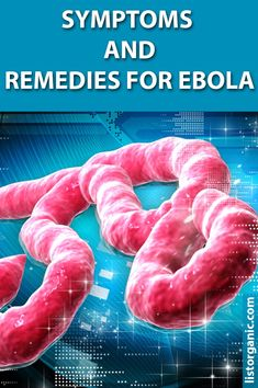 Symptoms and Remedies for Ebola. Health And Wellness, Health Care, Remedies, Organic, Skin Care, Healthy, Food, Google, Health Fitness