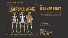 THE LAWRENCE ARMS WITH BANNER PILOT & SINCERE ENGINEER // Thurs. April 12 // Doors: 7:00 PM / Show: 8:00 PM // $26 Adv. $28 Day Of // 18+