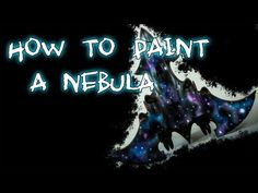 How to paint a nebula