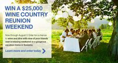 Crate and Barrel $25,000 Wine Country Sweepstakes    I'm thinking this would be the ulltimate way to end the summer!!