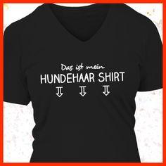 Das ist mein Hundehaar Shirt  COOLES SHIRT, EXKLUSIVES MOTIV, LUSTIGER SPRUCH! Unser lustiges Hunde Sprüche Shirt / Hoodie ist das ideale Geschenk für Hundehalter, Hundebesitzer, Frauen & Frauchen!  Hund / Hundeshirt / Funshirt / Hundesprüche-Shirt / Spruch-Shirt / Motiv-Shirt / T-Shirt Motive / Langarmshirt / Ladyshirt / Top / Sweatshirt / Hoodie / Kapuzenshirt / Kapuzenpullover / Damen Hoodie / Pullover Bluse