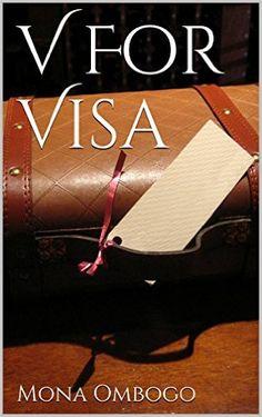 V For Visa, Mona Ombogo - Amazon.com