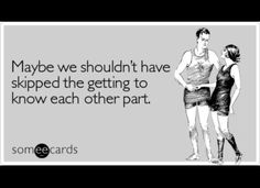Funny eCards To Send To Your Ex