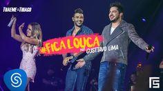 Thaeme & Thiago - Fica Louca part. Gusttavo Lima | DVD Ethernize - Em br...