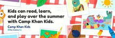 Keep Kids Learning this summer with Camp Khan Kids! – Khan Academy