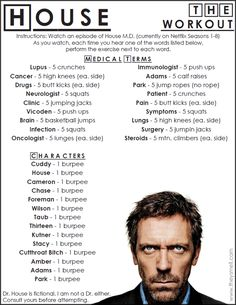 House MD workout - get in shape while watching House M.D. @whatsthatsmell