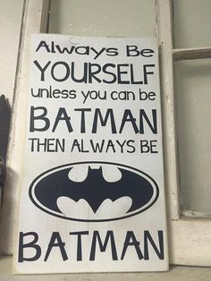 Hey, I found this really awesome Etsy listing at https://www.etsy.com/listing/250888742/always-be-batman