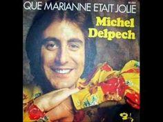 ▶ Que Marianne était jolie - Michel Delpech - YouTube