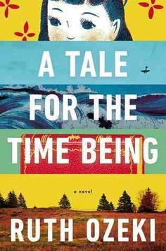 A Tale for the Time Being / audio / Ruth Ozeki / Literary Hoarders Major 5-star read!