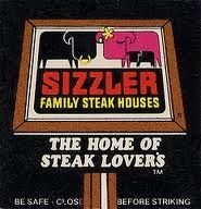 Ate at Sizzler a lot after my mom died....my dad had NO idea how to cook!